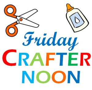 Friday Crafternoon @ Nancy Kay Holmes Library | Scranton | Pennsylvania | United States