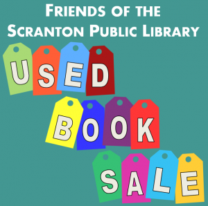 Friends of the Scranton Public Library Used Book Sale @ Library Express | Scranton | Pennsylvania | United States