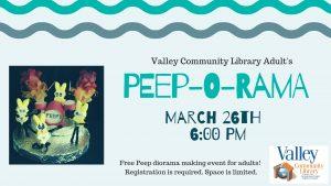 PEEP-O-RAMA @ Valley Community Library