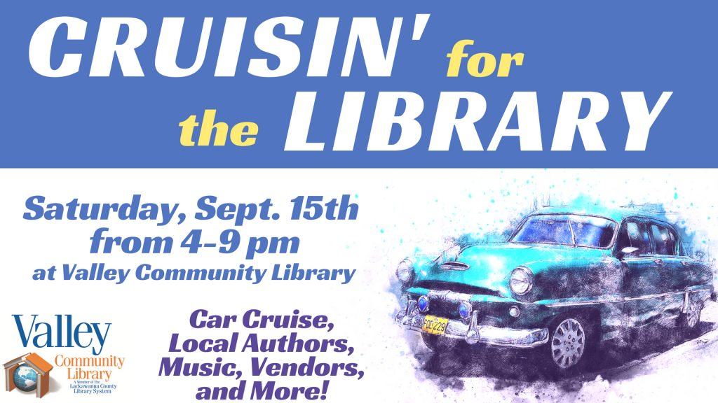 Cruisin' for the Library @ Valley Community Library   Blakely   Pennsylvania   United States