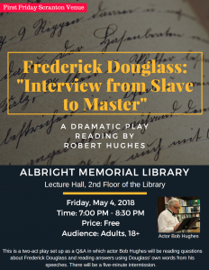Frederick Douglass' Interview from Slave to Master @ Albright Memorial Library - Lecture Hall 2nd Floor | Scranton | Pennsylvania | United States