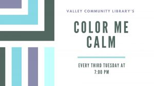 Color Me Calm @ Valley Community Library